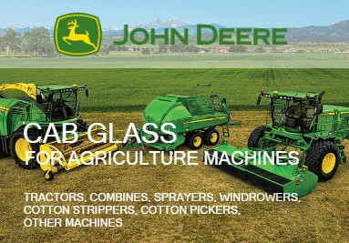Cab Glass For John Deere Agriculture Machines: Tractors, Combines, Windrowers
